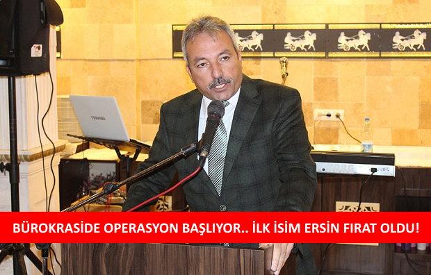 İl Müdürü Ersin Fırat Görevden Alındı