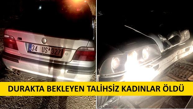 Alkollü Sürücü Durağa Daldı: 3 Kadın Öldü