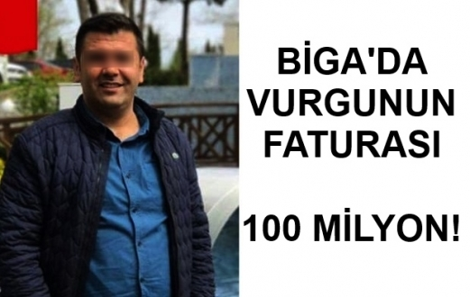 Biga'da Büyük Vurgun..