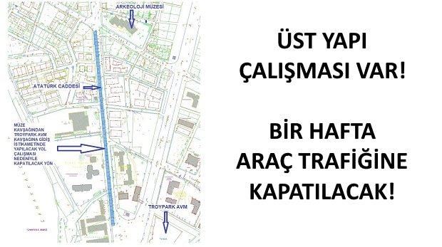 Araç Sahipleri Dikkat! Atatürk Caddesi Trafiğe Kapanacak!