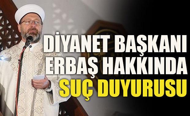 Çanakkale'den Ali Erbaş'a Suç Duyurusu