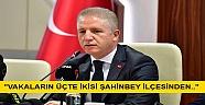 Tehlikeyi Gaziantep Valisi Davut Gül Açıkladı