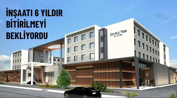 Hilton Double Tree 2021 Sonunda Açılıyor