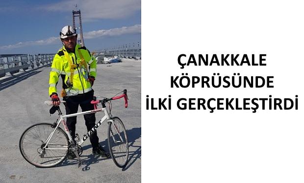 Çanakkale Köprüsünden Bisikletle Geçen İlk Kişi Oldu!