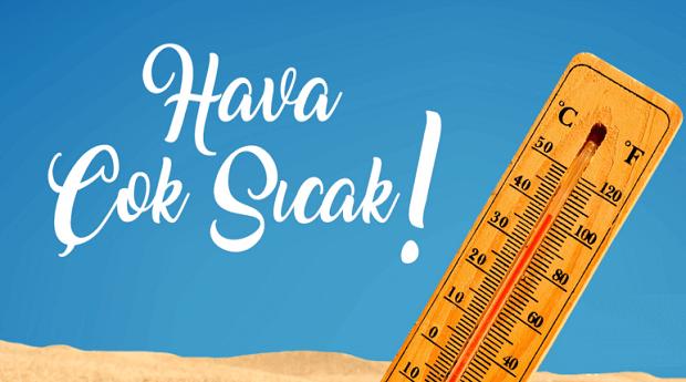 Dikkat: Haftasonu Kavurucu Sıcaklık Bekleniyor!