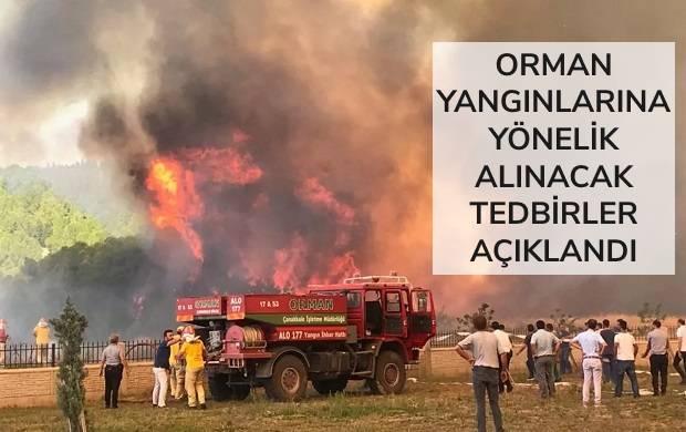 Orman Yangınlarını Önlemeye Yönelik Tedbirler Açıklandı